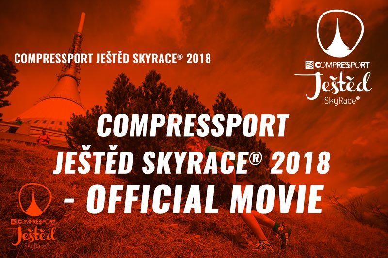 COMPRESSPORT JEŠTĚD SkyRace® 2018 - OFFICIAL MOVIE